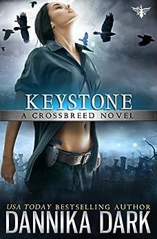 Keystone (Crossbreed Series Book 1) by [Dannika Dark]