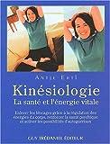 Kinésiologie. La santé et l'énergie vitale