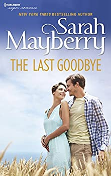 the last goodbye mayberry sarah