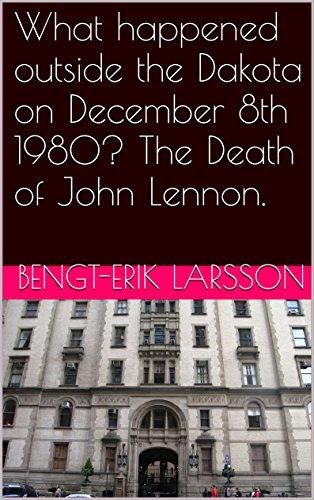 What happened outside the Dakota on December 8th 1980? The Death of John Lennon. (Musical Memorials in New York...
