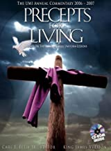 Precepts for Living: The UMI Annual Commentary 2006-2007 (Precepts for Living Series: International Sunday School Lessons)