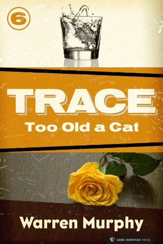 Too Old a Cat (Trace Book 6) (English Edition)