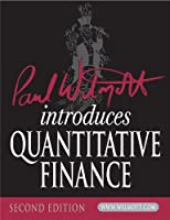 Paul Wilmott Introduces Quantitative Finance (The Wiley Finance Series)