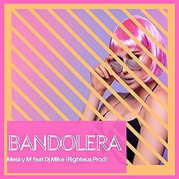 Bandolera (feat. Dj Mike)