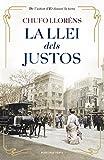 La llei dels justos (Catalan Edition)