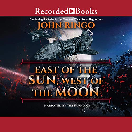 East of the Sun, West of the Moon Audiobook By John Ringo cover art