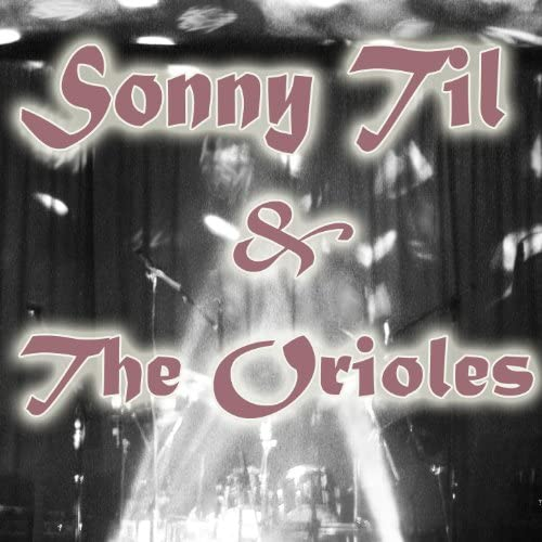 Sonny Till And The Orioles