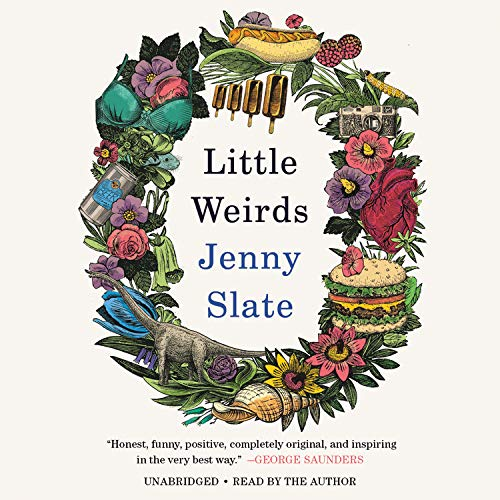 Little Weirds Audiobook By Jenny Slate cover art