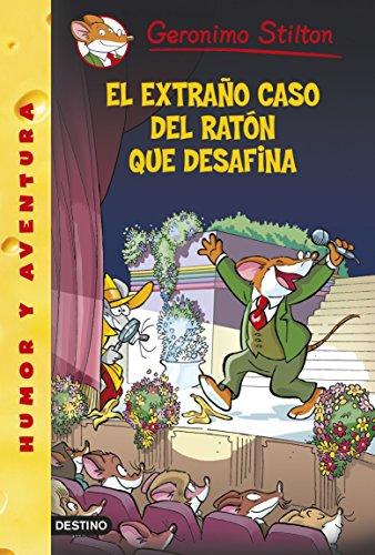 El extraño caso del ratón que desafina: Geronimo Stilton...