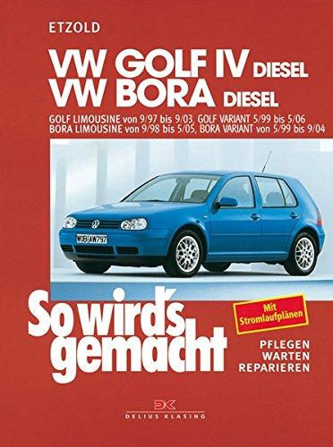 So wirds gemacht. VW Golf IV Diesel 68-150 PS ab 9/97 bis 9/03, Bora Diesel 68-115 PS ab 9/98: Pflegen - warten - reparieren: 112