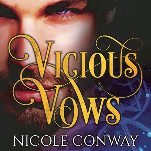 Vicious Vows Audiobook By Nicole Conway cover art