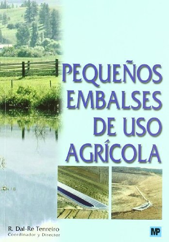 Pequeños embalses de uso agrícola (Agricultura)