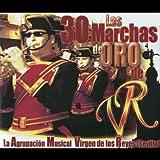 Las 30 Marchas de Oro de La Agrupación Musical Virgen de Los Reyes (Sevilla)