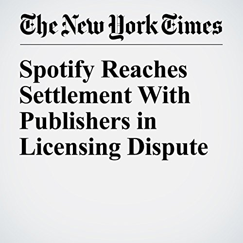 Spotify Reaches Settlement With Publishers in Licensing Dispute audiobook cover art