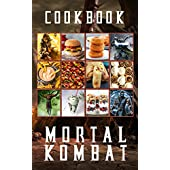 Mortal Kombat Cookbook: The Book With 20 Recipes Mortal Kombat Every Day (English Edition)