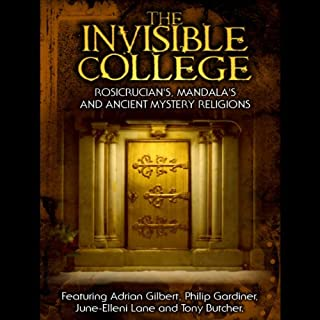 Invisible College     Rosicrucians, Mandalas and Ancient Mystery Religions              By:                                                                                                                                 Adrian Gilbert                               Narrated by:                                                                                                                                 Adrian Gilbert                      Length: 54 mins     3 ratings     Overall 3.0