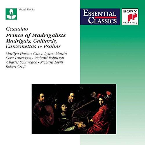 Gesualdo: Madrigals; Galliards; Can…