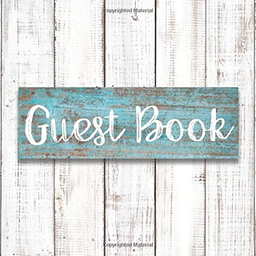 Guest Book: Rustic Guest Book Wedding - Vintage Style Rustic Themed Wedding Guest Book - Rustic Chic Cabin Guest Book - Rustic Style Baby Shower Guest Book (112 Pages - 8.25 x 8.25)