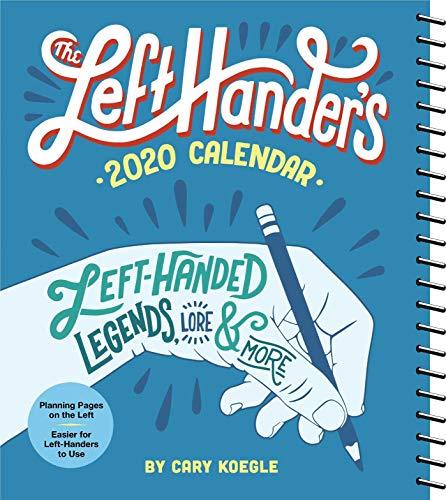 The Left-Hander's 2020 Calendar: Left-Handed Legends, Lore & More