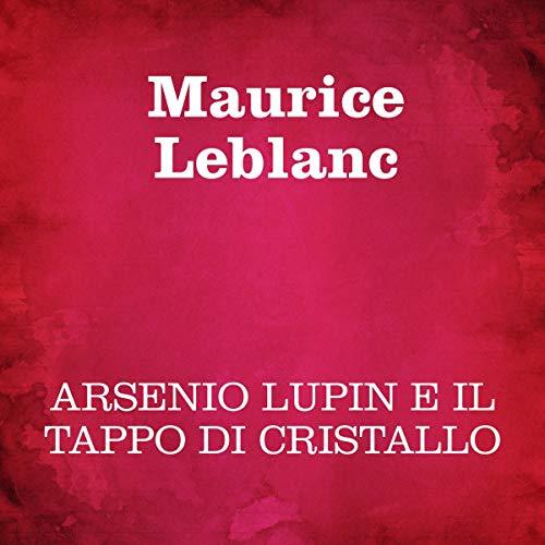 Arsenio Lupin e il tappo di cristallo copertina
