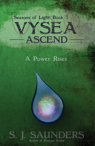 Book: Vysea - Ascend (Seasons of Light Book 3) by S.J. Saunders