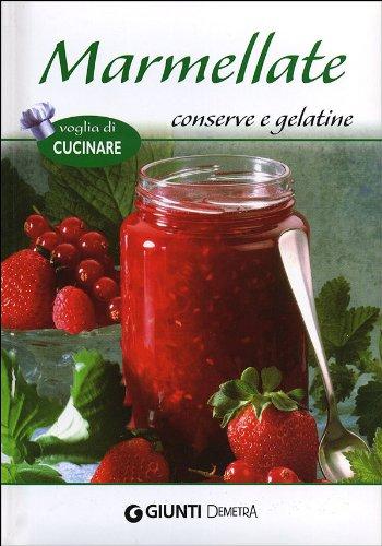 Marmellate, conserve e gelatine