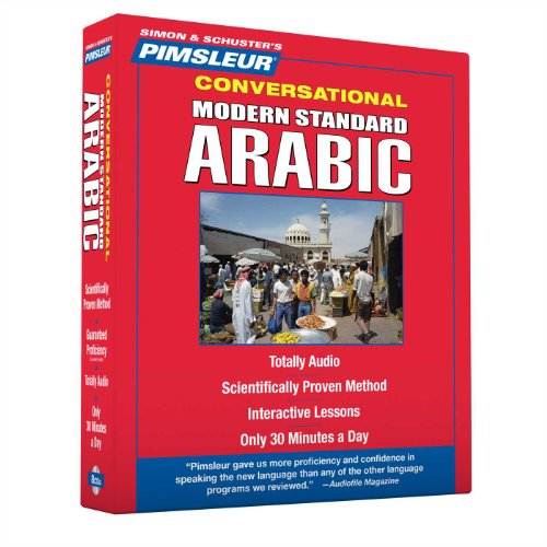 Pimsleur Arabic (Modern Standard) Conversational Course - Level 1 Lessons 1-16 CD: Learn to Speak and Understand Modern