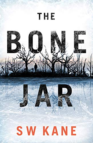 The Bone Jar (Detective Lew Kirby Book 1) by [S W Kane]