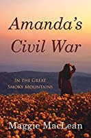 Amanda's Civil War In the Great Smoky Mountains