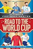 road to the world cup (ultimate football heroes) (english edition)