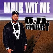 Walk Wit Me [Explicit]