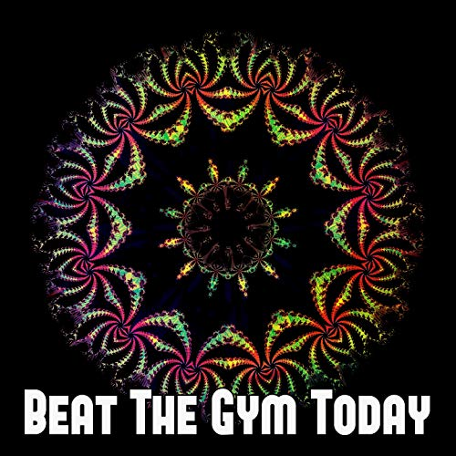 Beat the Gym Today