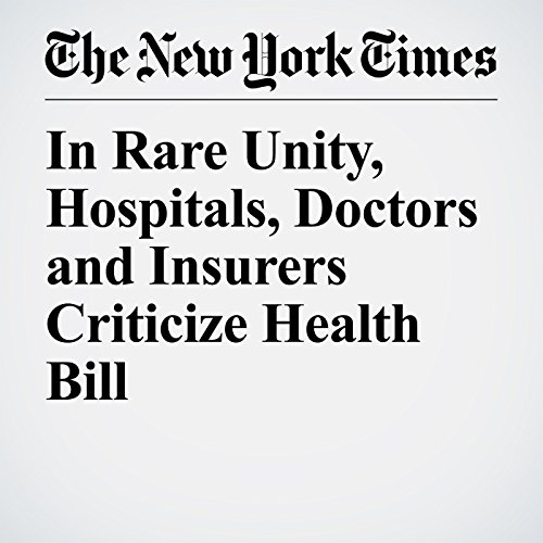 In Rare Unity, Hospitals, Doctors and Insurers Criticize Health Bill copertina