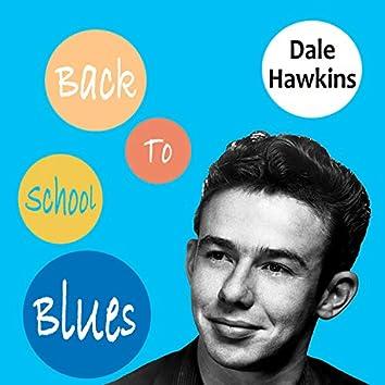 Back to School Blues - Dale Hawkins