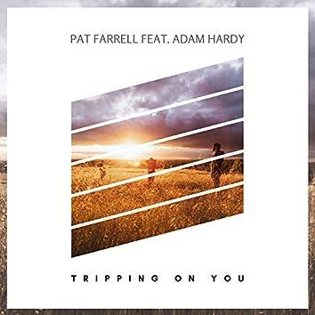 Tripping On You (Radio Edit)