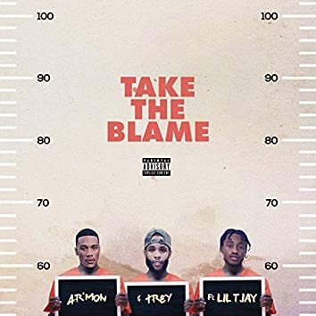 Take the Blame (feat. Lil Tjay)