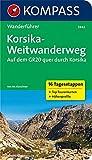 KOMPASS Wanderführer Korsika-Weitwanderweg, Auf dem GR20 quer durch Korsika: Wanderführer mit Tourenkarten und Höhenprofilen