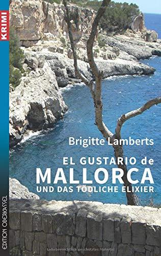Image of El Gustario de Mallorca und das tödliche Elixier (Krimi / Krimi und Thriller)