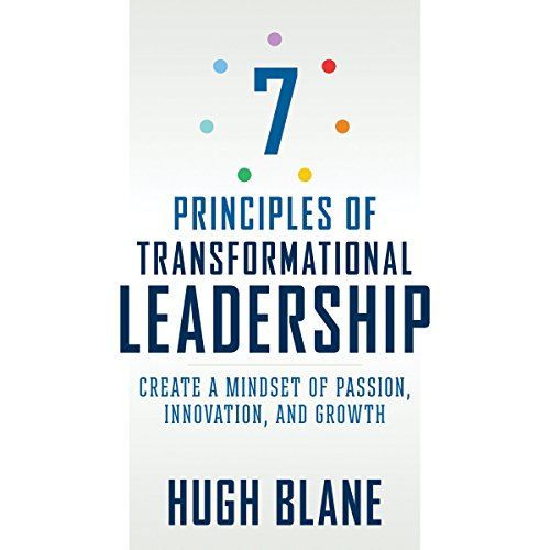 7 Principles of Transformational Leadership audiobook cover art