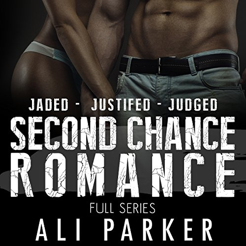 Second Chance Romance Box Set: Jaded - Justified - Judged audiobook cover art