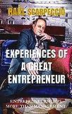 EXPERIENCES OF A GREAT ENTREPRENEUR: ENTREPRENEURSHIP IS MORE THAN MANAGEMENT