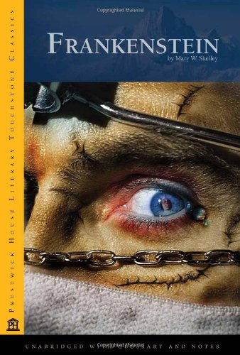 Compare Textbook Prices for Frankenstein: Literary Touchstone Later Printing Edition ISBN 9781580495943 by Shelley, Mary