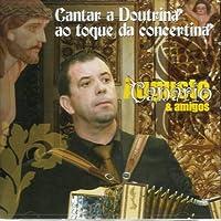 Cantar A Doutrina Ao Toque Da Concertina [CD] 2009