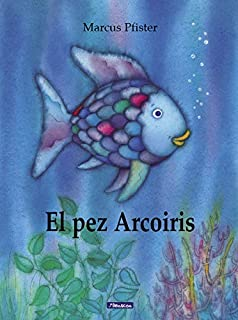 El pez Arcoíris (El pez Arcoíris