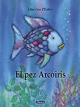 El pez Arcoíris (El pez Arcoíris) (Spanish Edition)