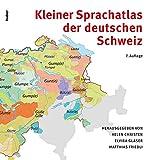 Kleiner Sprachatlas der deutschen Schweiz