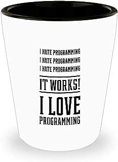 Funny Computer Nerd Shot Glass - I hate Programming - Programming Gifts for Geek Men Women