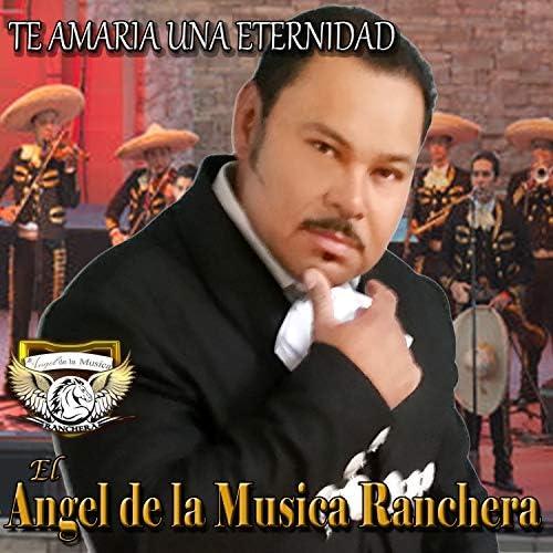 EL ANGEL DE LA MUSICA RANCHERA
