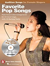 Favorite Pop Songs - Audition Songs for Female Singers: Piano/Vocal/Guitar Arrangements with CD Backing Tracks (2009-12-01)
