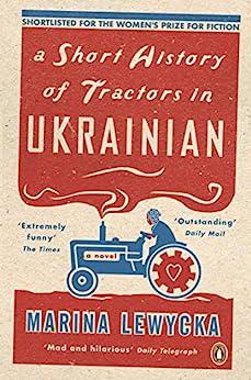 A Short History of Tractors in Ukrainian (Penguin Essentials) by [Marina Lewycka]